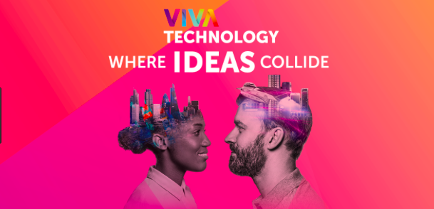 #VivaTech : de Paris …au Monde !